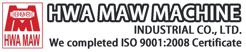 HWA MAW MACHINE INDUSTRIAL CO., LTD.